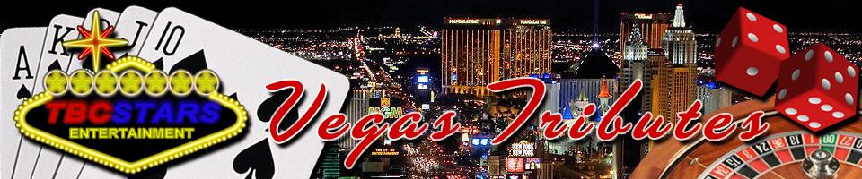 Vegas Tributes